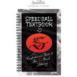Speedball Textbook 25th Edition